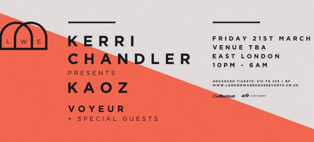 Kerri Chandler presents KAOZ - Mar 21