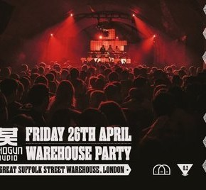 Shogun Audio Warehouse Party - Apr 26